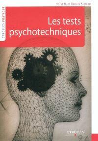 Les tests psychotechniques : s'entraîner pour réussir