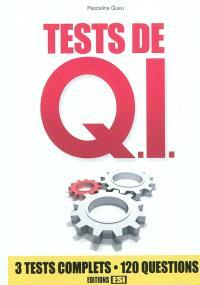 Tests de Q. I. : 3 tests complets, 120 questions