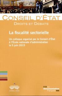 La fiscalité sectorielle