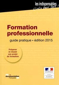 Formation professionnelle : guide pratique
