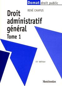 Droit administratif général. Volume 1