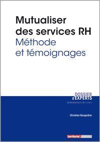 Mutualiser des services RH : méthode et témoignages