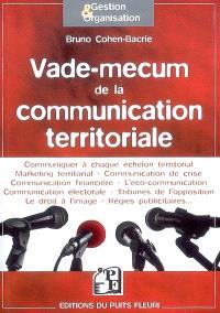 Vade-mecum de la communication territoriale : 66 fiches détaillées pour tout comprendre sur la communication des collectivités