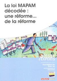 La loi Mapam décodée : une réforme... de la réforme