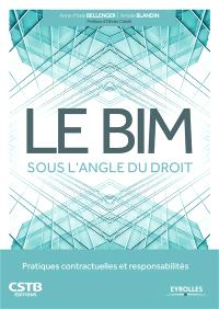 Le BIM sous l'angle du droit : pratiques contractuelles et responsabilités