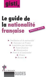 Le guide de la nationalité française