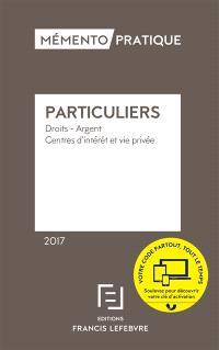 Particuliers 2017 : droits, argent, centres d'intérêt et vie privée