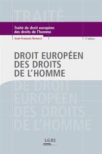 Traité de droit européen des droits de l'homme