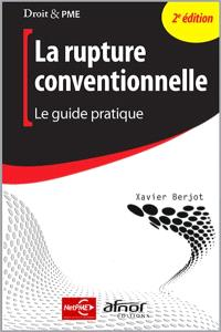 La rupture conventionnelle : le guide pratique
