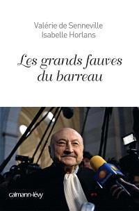 Les grands fauves du barreau