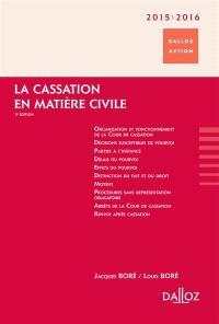 La cassation en matière civile : 2015-2016