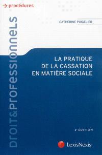 La pratique de la cassation en matière sociale