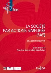 La société par actions simplifiée (SAS) : bilan et perspectives