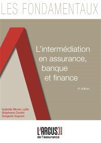 L'intermédiation en assurance, banque et finance