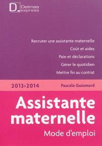 Assistante maternelle, mode d'emploi : 2013-2014