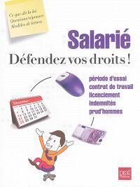 Salarié : défendez vos droits !