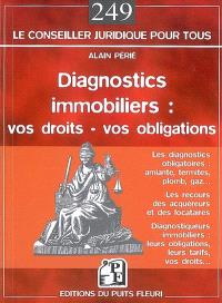 Diagnostics immobiliers : vos obligations, vos recours, les experts en diagnostics immobiliers