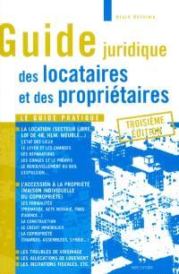 Guide juridique des locataires et des propriétaires : le guide pratique