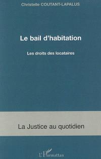 Le bail d'habitation : le droit des locataires