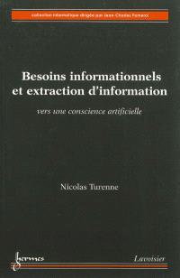 Besoins informationnels et extraction d'information : vers une conscience artificielle