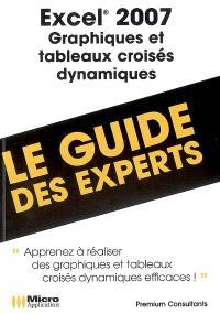 Excel 2007, graphiques et tableaux croisés dynamiques