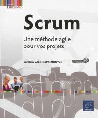 Scrum : une méthode agile pour vos projets