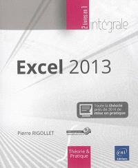Excel 2013 : toute la théorie : près de 30 h de mise en pratique