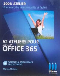 62 ateliers pour Microsoft Office 365