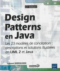 Design patterns en Java : les 23 modèles de conception : descriptions et solutions illustrées en UML 2 et Java