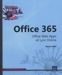 Office 365 : Office Web Apps et Lync Online