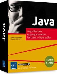 Java : algorithmique et programmation : les bases indispensables