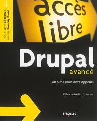 Drupal avancé : un CMS pour développeurs