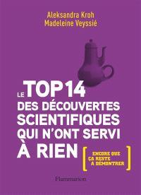 Le top 14 des découvertes scientifiques qui n'ont servi à rien : encore que ça reste à démontrer