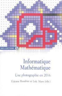 Informatique mathématique : une photographie en 2016