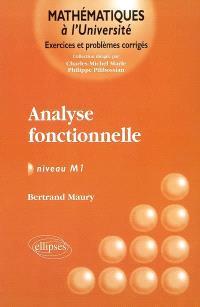 Analyse fonctionnelle : exercices et problèmes corrigés : niveau M1