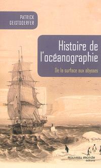 Histoire de l'océanographie : de la surface aux abysses