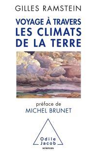 Voyage à travers les climats de la Terre