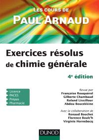 Exercices résolus de chimie générale : les cours de Paul Arnaud