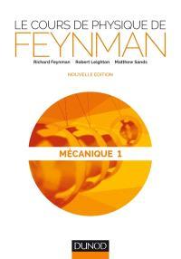 Le cours de physique de Feynman, Mécanique. Volume 1