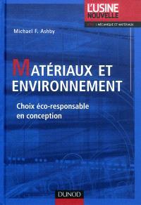 Matériaux et environnement : choix éco-responsable en conception