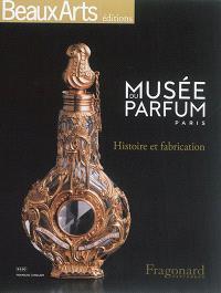 Musée du parfum, Paris : histoire et fabrication