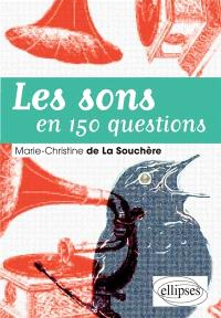 Les sons en 150 questions