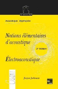 Notions élémentaires d'acoustique : électroacoustique : les microphones et les haut-parleurs