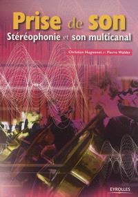 Prise de son : stéréophonie et son multicanal