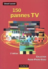 150 pannes TV