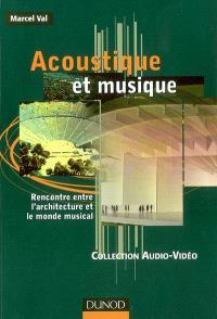 Acoustique et musique : rencontre entre l'architecture et le monde musical