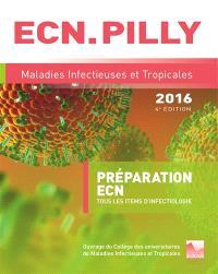 Maladies infectieuses et tropicales : préparation ECN : tous les items d'infectiologie