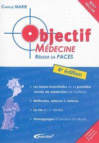 Objectif médecine : réussir sa PACES