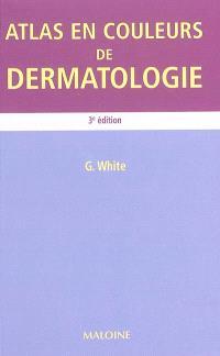 Atlas en couleurs de dermatologie
