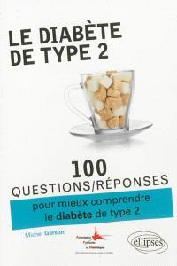 100 questions-réponses pour mieux comprendre le diabète de type 2
